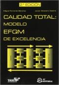 Calidad total: modelo EFQM de excelencia