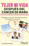 Tejer mi vida después del cáncer de mama