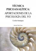 Técnica psicoanalítica. Aportaciones de la psicología del yo.