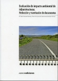 Evaluación del impacto ambiental de infraestructuras. Redacción y tramitación de documentos.