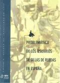 Problemática de los usuarios de sillas de ruedas en España