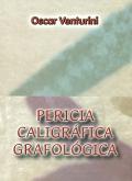 Pericia caligráfica grafológica.