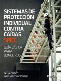 Sistemas de protección individual contra caídas. SPICC. Guía básica para bomberos