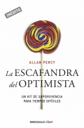 La escafrandra del optimista. Un kit de supervivencia para tiempos difíciles