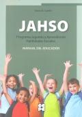 Manual del educador de JAHSO, Programa Jugando y Aprendiendo Habilidades Sociales.