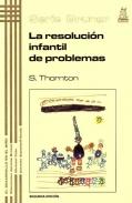 La resolución infantil de problemas. Serie Bruner.