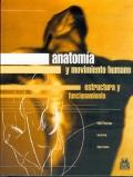 Anatomía y movimiento humano. Estructura y funcionamiento.