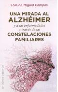 Una mirada al alzhéimer y a las enfermedades a través de las constelaciones familiares