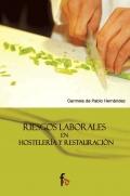 Riesgos laborales en Hostelería y Restauración.