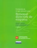 Prevención de riesgos laborales para personal directivo de empresa. Manual formativo.
