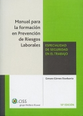 Manual para la formación en Prevención de Riesgos Laborales. Especialidad de seguridad en el trabajo.