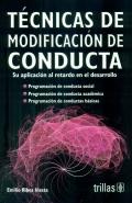 Técnicas de Modificación de Conducta. Su aplicación al retardo en el desarrollo