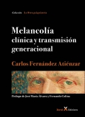 Melancolía. Clínica y transmisión generacional.