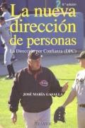 La nueva dirección de personas. La Dirección por Confianza (DPC).