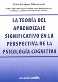 La teoría del aprendizaje significativo en la perspectiva de la psicología cognitiva.