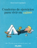 Cuaderno de ejercicios para vivir en calma