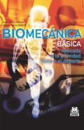 Biomecánica básica. Aplicada a la actividad física y el deporte.