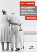 Manual de detección y seguimiento de los malos tratos a personas mayores en instituciones sanitarias.
