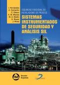 Seguridad funcional en instalaciones de proceso: sistemas instrumentados de seguridad y análisis SIL.