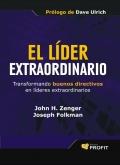 El líder extraordinario.Transformando buenos directivos en líderes extraordinarios