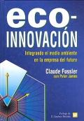 Eco-innovación. Integrando el medio ambiente en la empresa del futuro.