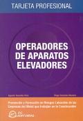 Operadores de aparatos elevadores. Tarjeta profesional. (cofemetal)