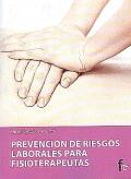 Prevención de riesgos laborales para fisioterapeutas.