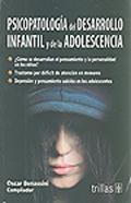 Psicopatología del desarrollo infantil y de la adolescencia