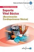 Soporte vital básico. Reanimación cardiopulmonar básica.