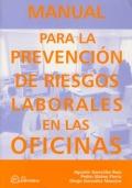 Manual para la prevención de riesgos laborales en la oficina.