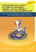 Preparación del puesto de trabajo, seguridad, higiene y salud laboral y condiciones medioambientales. Guía de prevención de riesgos y medio ambiente para el elaborado de productos cárnicos.