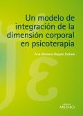 Un modelo de integración de la dimensión corporal en psicoterapia.