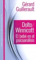 Dolto / Winnicott. El bebé en el psicoanálisis.