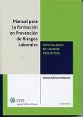 Manual para la formación en prevención de riesgos laborales. Especialidad de higiene industrial.