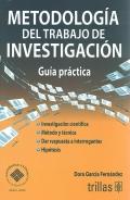 Metodología del trabajo de investigación. Guía práctica.