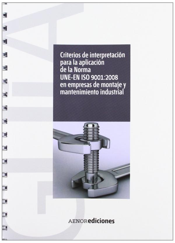 Criterios de interpretaci n para la aplicaci n de la norma - Empresas de montaje ...
