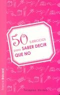 50 ejercicios para saber decir que no