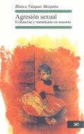 Agresión sexual. Evaluación y tratamiento en menores.