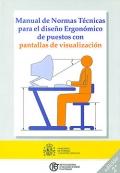 Manual de normas técnicas para el diseño ergonómico de puestos con pantallas de visualización.