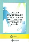 Análisis cualitativo de la mortalidad por accidente de trabajo en España