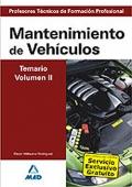 Mantenimiento de Vehículos. Temario. Volumen II. Cuerpo de Profesores Técnicos de Formación Profesional.