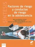 Factores de riesgo y conductas de riesgo en la adolescencia