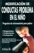 Modificación de conductas problema en el niño. Programa de entrenamiento para padres