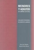 Menores y adultos en conflictos con la ley. Evaluación psicológica en contexto jurídico.