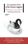 Los patitos feos y los cisnes negros Resiliencia y neurociencia