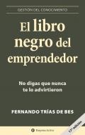 El libro negro del emprendedor. No digas que nunca te lo advirtieron
