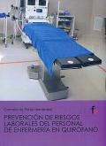 Prevención de riesgos laborales del personal de enfermería en quirófano.