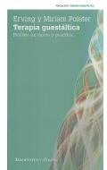 Terapia guestáltica. Perfiles de teoría y práctica.