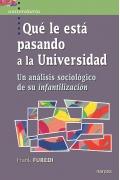Qué le está pasando a la universidad Un análisis sociológico de su infantilización