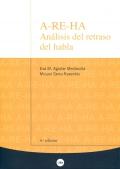 A-RE-HA. Análisis del retraso del habla. (4ª edición)
